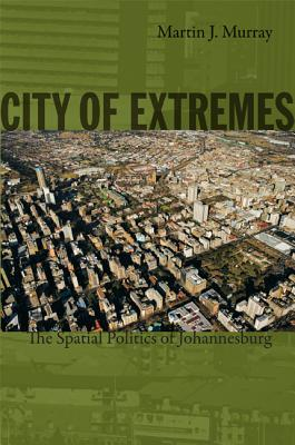 City of Extremes By Murray, Martin/ Adams, Julia (EDT)/ Steinmetz, George (EDT)